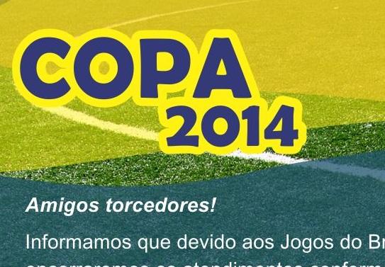 HORÁRIOS DE ATENDIMENTO COPA 2014